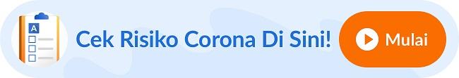 Coba Cek Risiko Infeksi Virus Corona atau COVID-19 - Alodokter